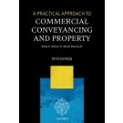 A Practical Approach to Commercial Conveyancing and Property, 5th Edition