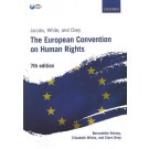 Jacobs, White and Ovey: The European Convention on Human Rights, 7th Edition