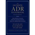 The Jackson ADR Handbook, 2nd Edition