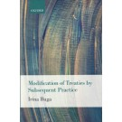 The Modification of Treaties by Subsequent Practice