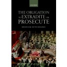 The Obligation to Prosecute or Extradite