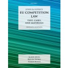 EU Competition Law: Text, Cases and Materials, 7th Edition