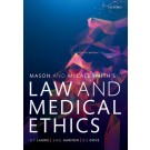 Mason & McCall Smith's Law and Medical Ethics, 11th Edition