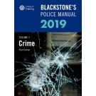 Blackstone's Police Manual Volume 1: Crime 2019