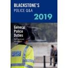 Blackstone's Police Manual Volume 4: General Police Duties 2019