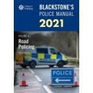 Blackstone's Police Manual Volume 3: Road Policing 2021