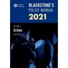 Blackstone's Police Manual Volume 1: Crime 2021