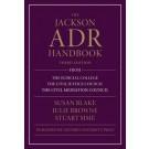 The Jackson ADR Handbook, 3rd Edition