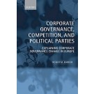 Corporate Governance, Competition, and Political Parties