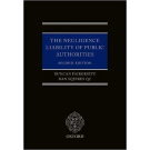 The Negligence Liability of Public Authorities , 2nd Edition