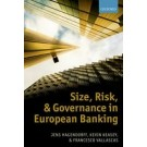 Size, Risk, and Governance in European Banking