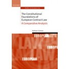 The Constitutional Foundations of European Contract Law