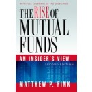 The Rise of Mutual Funds: An Insider's View, 2nd Edition