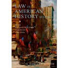 Law in American History: From Reconstruction Through the 1920s: Volume II