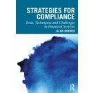 Strategies for Compliance: Tools, Techniques and Challenges in Financial Services
