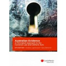 Australian Evidence: A Principled Approach to the Common Law and Uniform Acts, 6th Edition