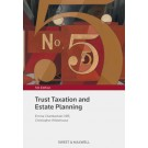 Trust Taxation and Estate Planning, 5th Edition