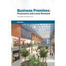 Business Premises: Possession and Lease Renewal, 6th Edition