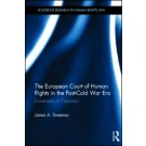 The European Court of Human Rights in the Post-Cold War Era