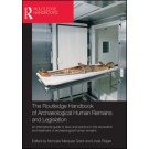 The Routledge Handbook of Archaeological Human Remains and Legislation