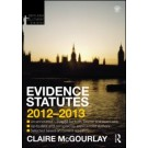 Evidence Statutes 2012-2013,4th Edition