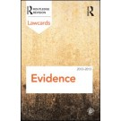 Evidence Lawcards 2012-2013, 7th Edition