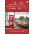 Text, Cases and Materials on Public Law and Human Rights, 4th Edition