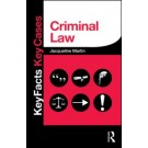 Key Facts and Key Cases: Criminal Law