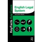 Key Facts and Key Cases: English Legal System