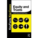 Key Facts and Key Cases: Equity and Trusts