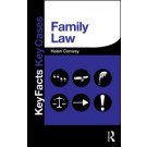Key Facts and Key Cases: Family Law
