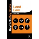 Key Facts and Key Cases: Land Law