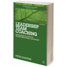 Leadership Team Coaching: Developing Collective Transformational Leadership, 2nd Edition