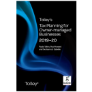 Tolley's Tax Planning for Owner-Managed Businesses 2019-20