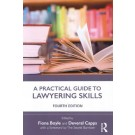 A Practical Guide to Lawyering Skills, 4th Edition