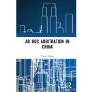 Ad Hoc Arbitration in China