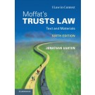 Law in Context: Moffat's Trusts Law: Text and Materials, 6th Edition