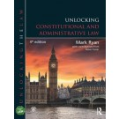 Unlocking Constitutional and Administrative Law, 4th Edition