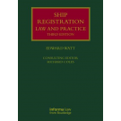Ship Registration: Law and Practice, 3rd Edition