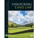 Unlocking Land Law, 6th Edition