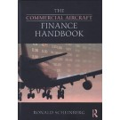 The Commercial Aircraft Finance Handbook, 2nd Edition