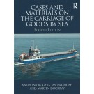 Cases and Materials on the Carriage of Goods by Sea, 4th Edition