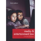 Media and Entertainment Law, 3rd Edition