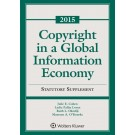 Copyright in a Global Information Economy, 2015 Statutory Supplement
