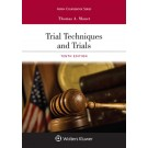 Trial Techniques and Trials, 10th Edition
