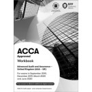 ACCA (AAA UK): Advanced Audit and Assurance (UK) (Workbook)