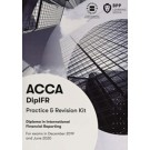 ACCA Diploma in International Financial Reporting (Practice & Revision Kit)