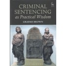 Criminal Sentencing as Practical Wisdom