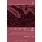 Family Reunification in the EU