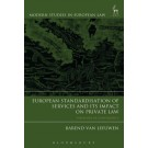 European Standardisation of Services and its Impact on Private Law: Paradoxes of Convergence